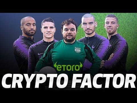 ETORO CRYPTO FACTOR CHALLENGE | Ft. Toby Alderweireld Erik Lamela Lucas Moura and Paulo Gazzaniga