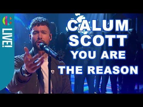 Calum Scott   You Are The Reason   Live Performance!