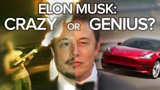 Is Tesla's Elon Musk Crazy or a Genius? 6 Arguments You Should Hear: The Short List