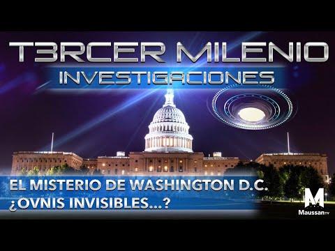 Tercer Milenio :  | El misterio de Washington D.C. ¿Ovnis Inivisibles...? |  1 de Diciembre 2019