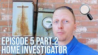 Home Investigator: Episode 5 Part 2