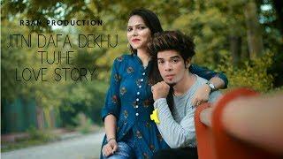 Jitni Dafa Dekhu Tujhe | LOVE STORY | SAD   - YouTube