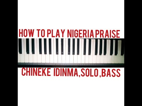 How to play Nigeria praise,part 3