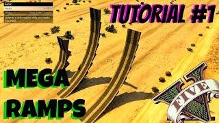 GTA 5 Tutorial #1 SMOOTH MEGA RAMPS ( GTA V Content Creator )