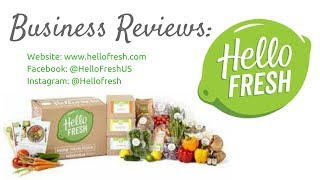 Business Reviews: Hello Fresh