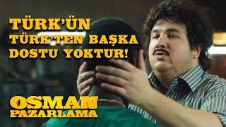 Türkün Türkten Başka Dostu Olmadığını Bir Kere Daha Kanıtladın | Osman Pazarlama