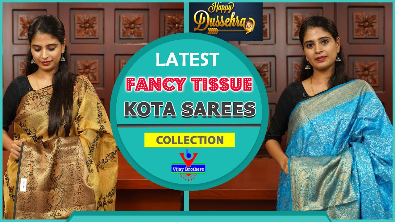"""<p style=""""color: red"""">Video : </p>Fancy Tissue Kota Sarees 