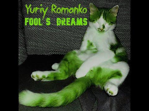Fool's dreams