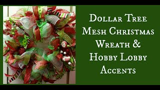 Dollar Tree Mesh Christmas Wreath & Hobby Lobby Accents