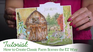 How to Create Classic Farm Scenes the EZ Way