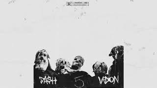 "Da$H - ""10x"" (Prod. V DON) [OFFICIAL AUDIO]"