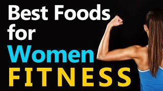 Best Foods For Women Fitness - Fitness Model Nutrition Plan - Pre And Post Workout Meals