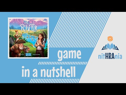 Game in a Nutshell - The River (how to play)