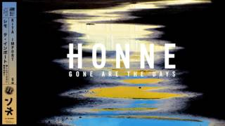 Honne - Gone Are The Days video