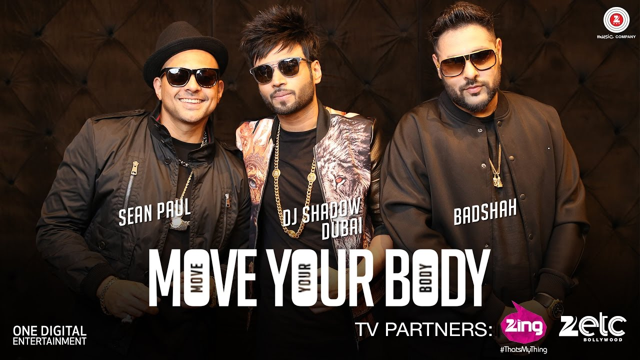मूव योर बॉडी Move Your Body Lyrics in Hindi - Badshah, Sean Paul, DJ Shadow Dubai