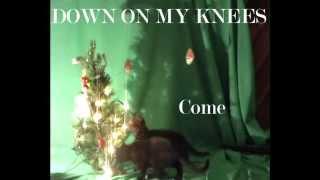 YoYo xno - Down on my knees