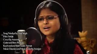 NINDIYA (Sarbjit),Arijit Singh, cover by Anasmita