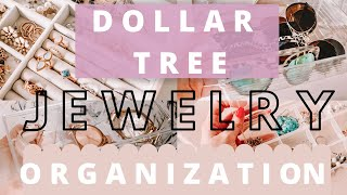 Dollar Tree Jewelry Organization/ How To Organize Your Jewelry & Accessories On A Budget! DIY Ideas