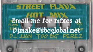 Street Flave Hot Mix - Juan Too Big Perez Wbmx Old School House BASS Mix