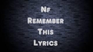 NF   Remember This (Lyrics)
