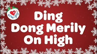 Ding Dong Merrily on High with Lyrics | Christmas Carol & Song | Love to Sing