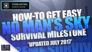 EASIEST way to max out Extreme Survival Milestone! - *UPDATED* No Man's Sky PS4