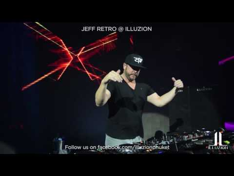 Jeff Retro - Headlining @ Illuzion Nightclub (Thailand)...