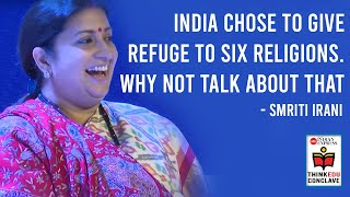 India chose to give refuge to six religions. Why not talk about that: Smriti Irani
