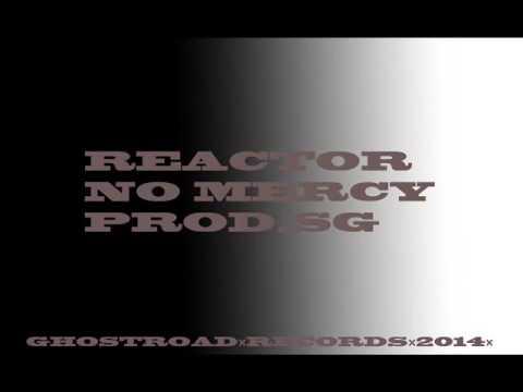 MC ToDy + Maik & DaWe-s - 004 ReAcToR   NO MERCY prod SG MOLOTOV