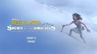 Shri Swaminarayan Charitra - Pt 4: Neelkanth and the Snows of the Himalayas (Hindi)