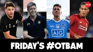 LIVE: #OTBAM | Ronan O'Gara & Quinlan, #RWC, Risteard, Liverpool v Spurs, Thommo, Crappy Quiz |