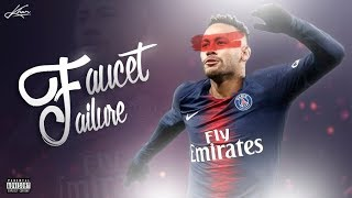 "Neymar Jr - ""Faucet Failure"" Ski Mask The Slump God | Dribbling Skills & Goals 2019"
