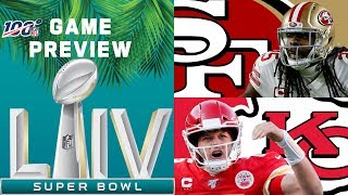 Super Bowl LIV FULL Game Preview