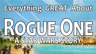 Download Youtube: Everything GREAT About Rogue One: A Star Wars Story!