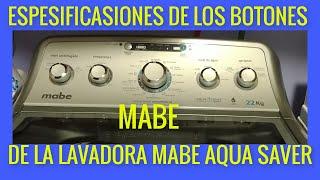 Especificaciones de los botones de lavadora mabe