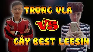 Trung Vladimir vs Gầy Best Leesin tại rank CAO THỦ