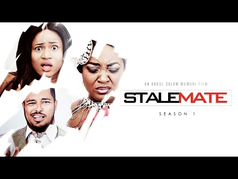 Stalemate [Official Trailer] Latest 2016 Nigerian Nollywood Tv Show Series