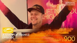 Armin van Buuren - Live @ A State Of Trance Episode 900 Part 2 (#ASOT900)  2019