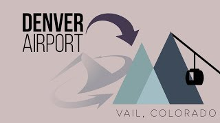 How to Get from Denver Airport to Vail