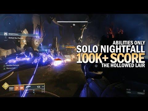 Hollowed Lair EASY 100k Nightfall Strike! Destiny 2: Forsaken Guide