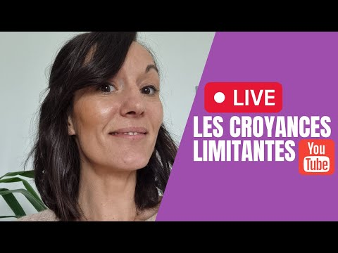 [Replay] YouTube Live : les croyances limitantes