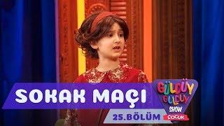 Güldüy Güldüy Show Çocuk 25. Bölüm   Sokak Maçı