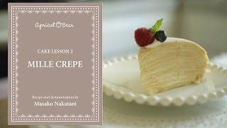 ABC Lesson 02- Mille Crepe