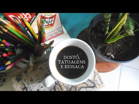Dostoiévski, tatuagens novas e ressaca literária! (LTD 122 a 125)