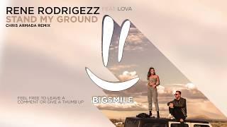 Rene Rodrigezz Feat. Lova   Stand My Ground (Chris Armada Remix)
