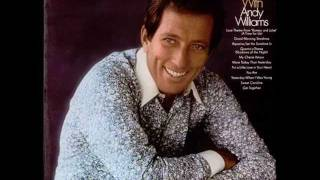 If You Could Read My Mind - Andy Williams ( 1971 )