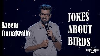 EIC: Jokes About Birds | Azeem Banatwalla | Stand-Up