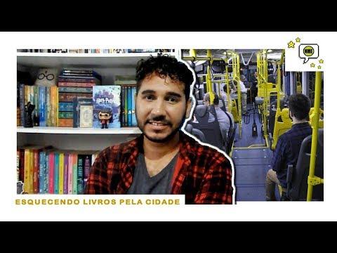 'ESQUECENDO' Livros Pela Cidade   Na Minha Estante
