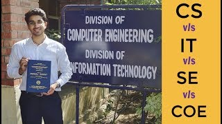 Computer Science Vs Information Technology 🔥 Vs COE Vs CSE Vs SE | The Real Difference🔥