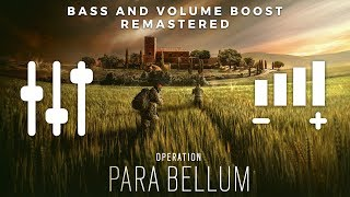 Operation PARA BELLUM Main Theme (High Quality BASS + VOLUME BOOST & REMASTERED) | Rainbow 6 Siege